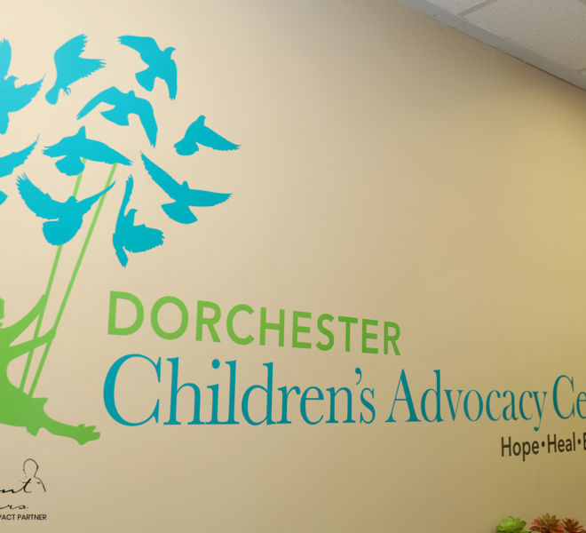 Dorchester Children's Advocacy Center- sign